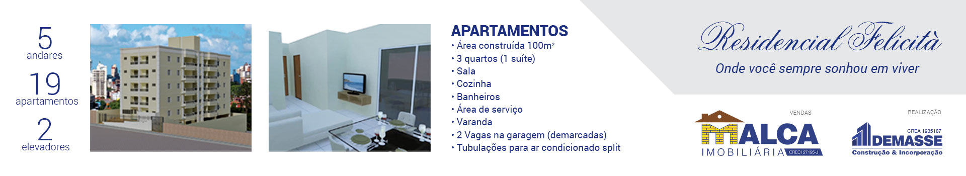 Residencial Felicit�